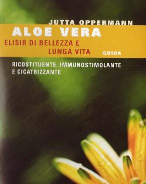 Aloe Vera Elisir di bellezza e lunga vita